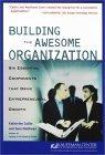 Building the Awesome Organization