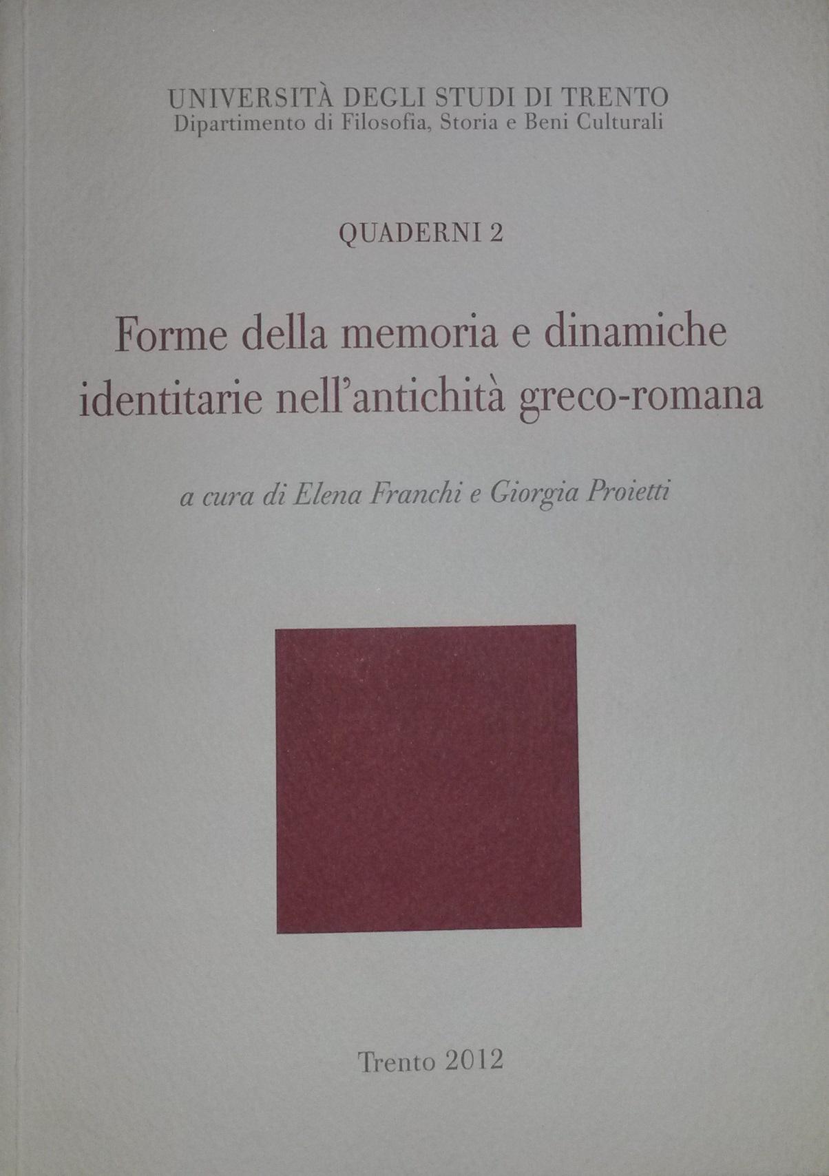 Forme della memoria e dinamiche identitarie nell'antichità greco-romana