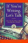 If You're Writing, Let's Talk