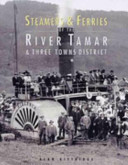 Steamers and Ferries of the River Tamar and Three Towns District