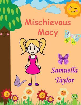 Mischievous Macy
