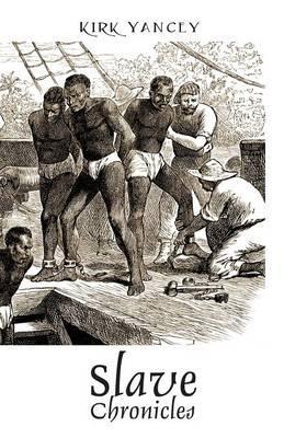Slave Chronicles