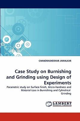 Case Study on Burnishing and Grinding using Design of Experiments