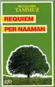 Requiem per Naaman: cronaca di discorsi famigliari (1895-1974)