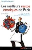 Les meilleurs restos exotiques de Paris