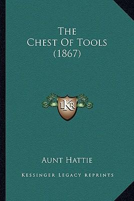 The Chest of Tools (1867)