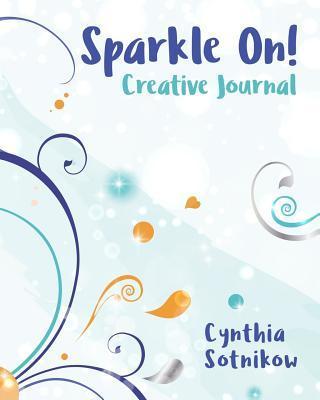 Sparkle On! Creative Journal