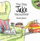 The Day Jake Vacuume...