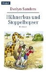 Hühnerbus und Stoppelhopser.