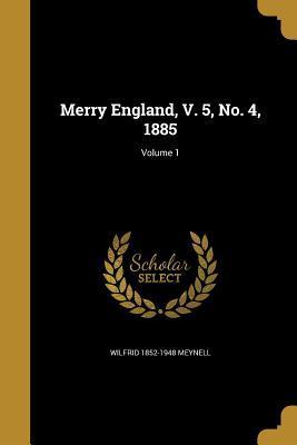 MERRY ENGLAND V 5 NO 4 1885 V0