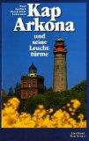 Kap Arkona und seine Leuchttürme.