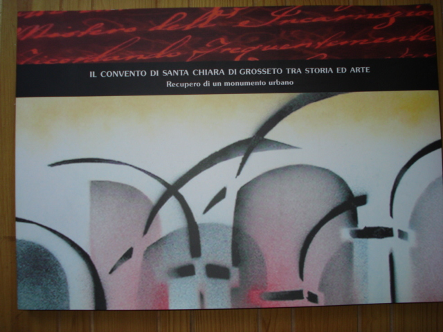 Il convento di Santa Chiara di Grosseto tra storia ed arte