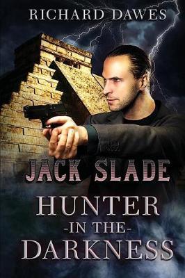 Jack Slade, Hunter in the Darkness