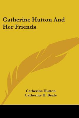 Catherine Hutton and...