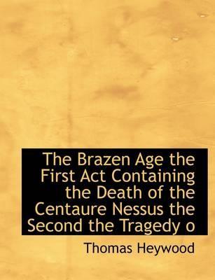 The Brazen Age  the ...