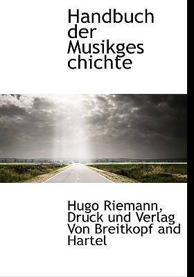 Handbuch Der Musikges Chichte