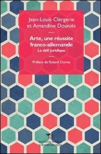 Arte, une réussite franco-allemande. La défi juridique