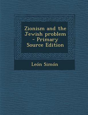 Zionism and the Jewish Problem