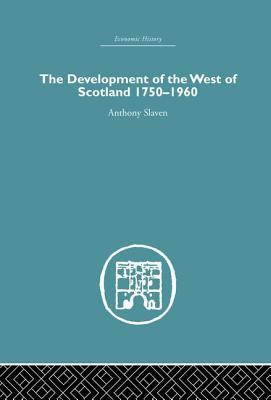 The Development of the West of Scotland 1750-1960