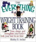The Everything Weight Training Book