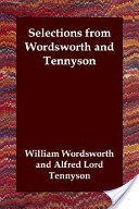 Selections from Wordsworth and Tennyson