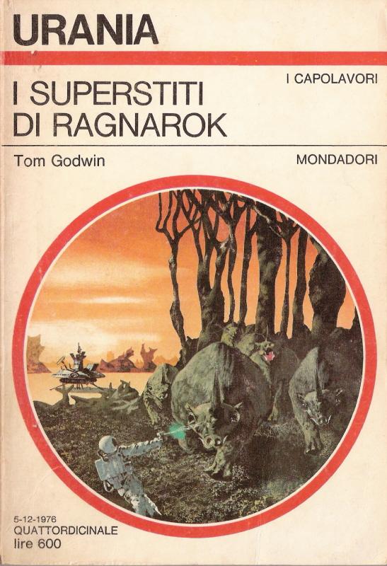 Risultati immagini per Tom Godwin Ragnarok