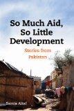So Much Aid, So Little Development