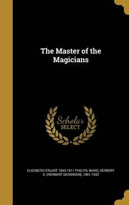 MASTER OF THE MAGICIANS