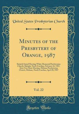Minutes of the Presbytery of Orange, 1987, Vol. 22