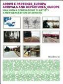 Arrivi e partenze Europa. Una nuova generazione di artisti. Ediz. italiana e inglese