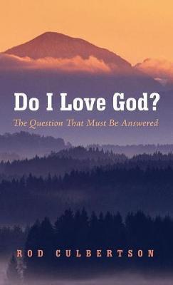 Do I Love God?