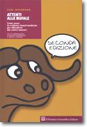 Attenti alle bufale... e ai mandriani. Come usare la evidence-based medicine per difendersi dai cattivi maestri