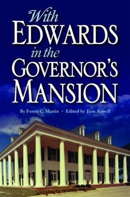 With Edwards in the Governor's Mansion