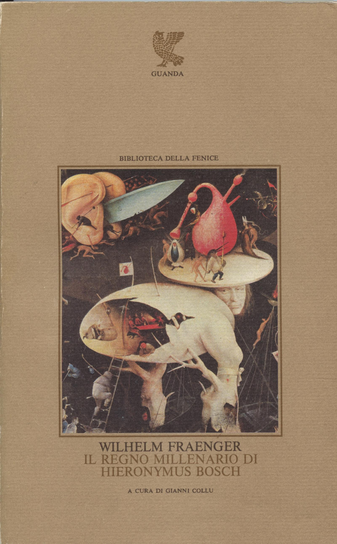 Il regno millenario di Hieronymus Bosch
