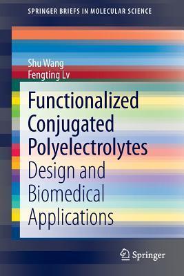 Functionalized Conjugated Polyelectrolytes