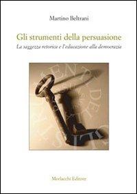 Gli strumenti della persuasione