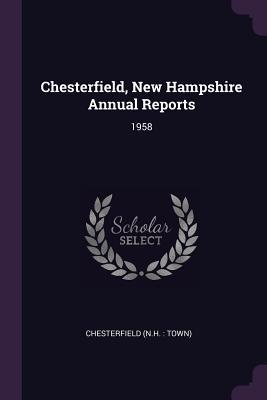 Chesterfield, New Hampshire Annual Reports