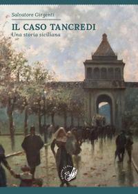 Il caso Tancredi. Una storia siciliana