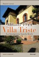 Milano 1944-Villa Triste