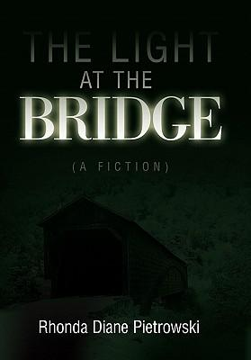 The Light at the Bridge