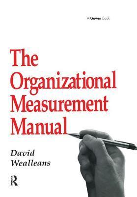 The Organizational Measurement Manual