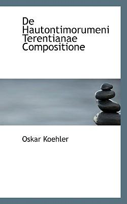 de Hautontimorumeni Terentianae Compositione