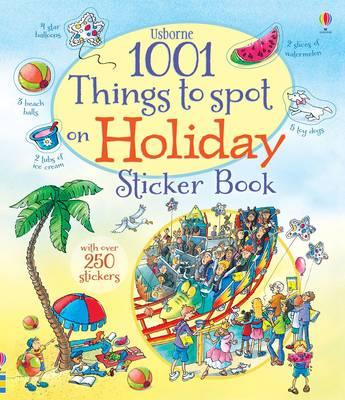 1001 Things to Spot on Holiday Sticker Book (1001 Things to Spot Sticker Books)