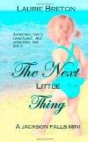 The Next Little Thing: a Jackson Falls Mini