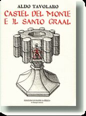 CASTEL DEL MONTE E IL SANTO GRAAL