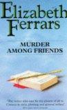 Murder Among Friends...