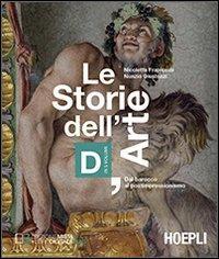 Le storie dell'arte. Vol. D