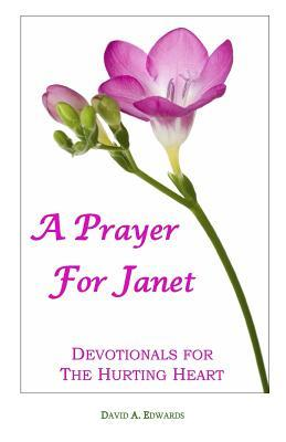 A Prayer for Janet
