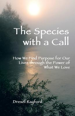 The Species With a Call