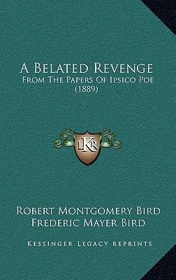 A Belated Revenge